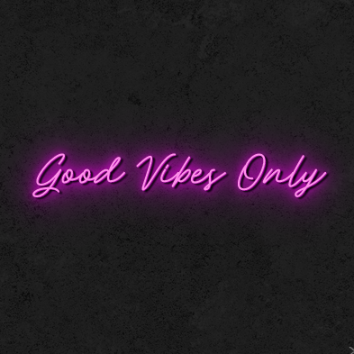 'Good Vibes Only' Neon Sign
