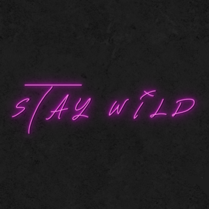 'Stay Wild' Neon Sign