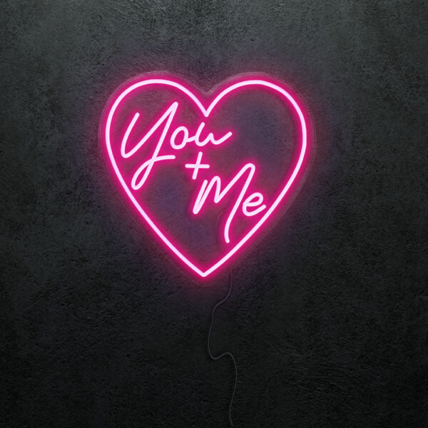 'You and Me' Neon Sign