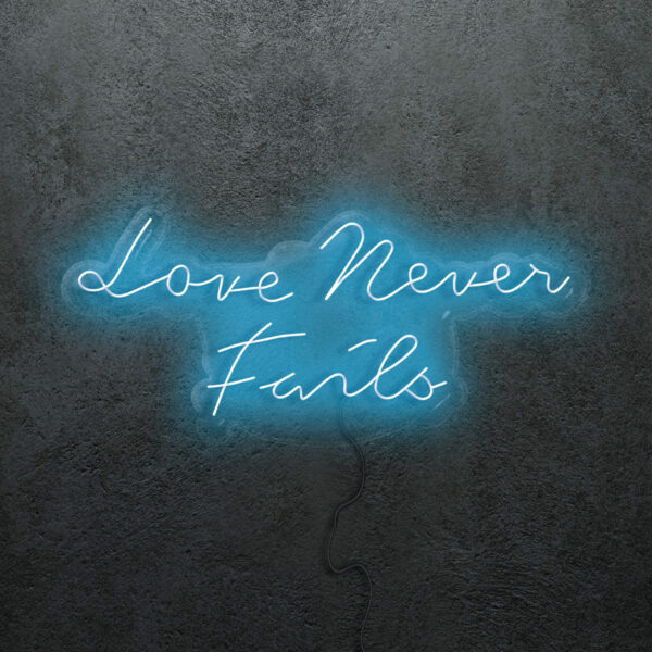 'Love Never Fails' Neon Sign