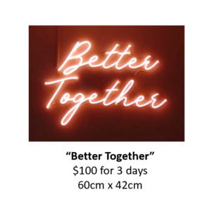 Better Together Neon Rent